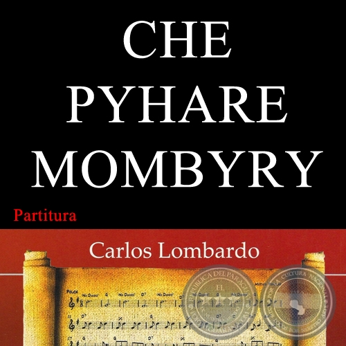 CHE PYHARE MOMBYRY (Partitura)