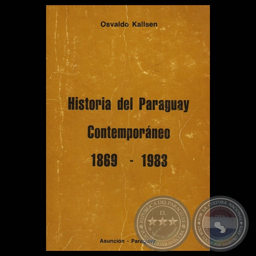 Portal guaran historia del paraguay contemporaneo 1869 for Caracteristicas del contemporaneo