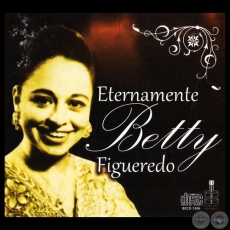 ETERNAMENTE BETTY FIGUEREDO - Año 2013
