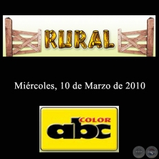 RURAL - 10 de Marzo de 2010 - ABC COLOR
