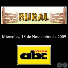 RURAL - 18 de Noviembre de 2009 - ABC COLOR