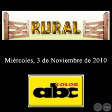 RURAL - 3 de Noviembre de 2010 - ABC COLOR