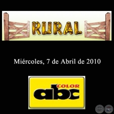 RURAL - 7 de Abril de 2010 - ABC COLOR