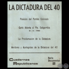 LA DICTADURA DEL 40 - CUADERNOS REPUBLICANOS - SERIE DOCUMENTAL N° 2