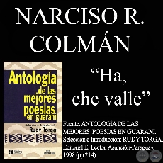HA, CHE VALLE (Poes�a de Narciso R. Colm�n)
