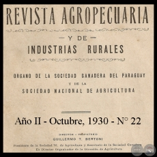 1930 - N° 22 - REVISTA AGROPECUARIA Y DE INDUSTRIAS RURALES - Director GUILLERMO TELL BERTONI