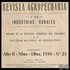 1930 - N° 23 - REVISTA AGROPECUARIA Y DE INDUSTRIAS RURALES- Director GUILLERMO TELL BERTONI