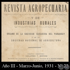 1931 - N° 25 - REVISTA AGROPECUARIA Y DE INDUSTRIAS RURALES - Director GUILLERMO TELL BERTONI