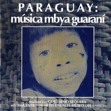 PARAGUAY: M�SICA MBYA GUARAN� - GUILLERMO SEQUERA
