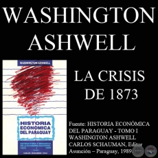 LA CRISIS DE 1873 (WASHINGTON ASHWELL)