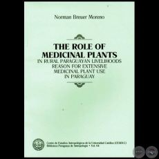 THE ROLE OF MEDICINAL PLANTS - Autor: NORMAN BREUER MORENO